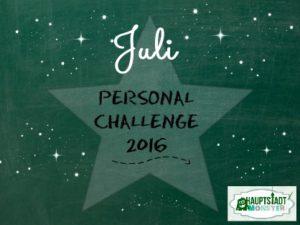 Personal Challenge – Juli
