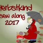 Herbstkind sew along 2017 #4